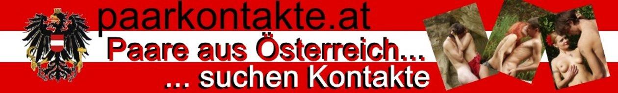 Paare aus Österreich suchen Kontakte
